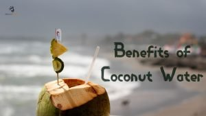 Benefits of Coconut Water: 12 Amazing Health Benefits of Nariyal Paani